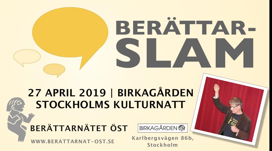 Berättarslam 2019 på Birkagården 27 april kl 18. Karlbergsvägen 86 B i Stockholm.